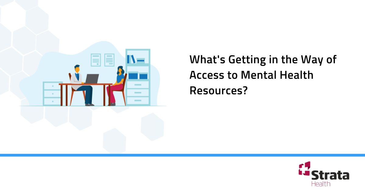 What's Getting in the Way of Access to Mental Health Resources?